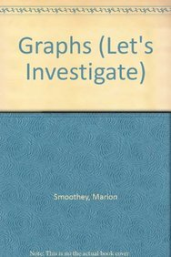 Graphs (Let's Investigate): Marion Smoothey