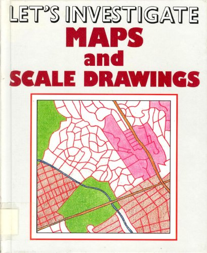 Maps and Scale Drawings (Let's Investigate): Smoothey, Marion