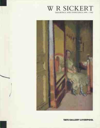 9781854370082: W.R.Sickert - Drawings and Paintings 1890-1942