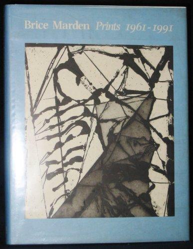 Brice Marden: Prints, 1961-1991: A Catalogue Raisonne: Lewison, Jeremy