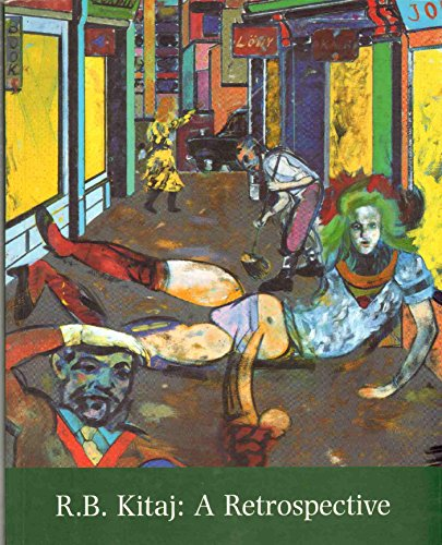 R. B. Kitaj: A Retrospective