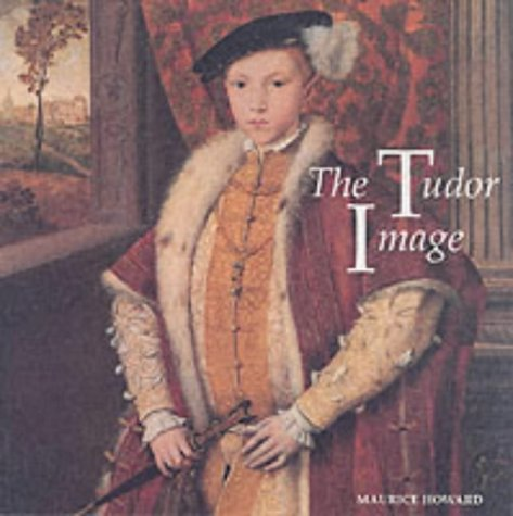 9781854371591: The Tudor Image