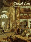 9781854371881: Grand Tour: The Lure of Italy in the Eighteenth Century
