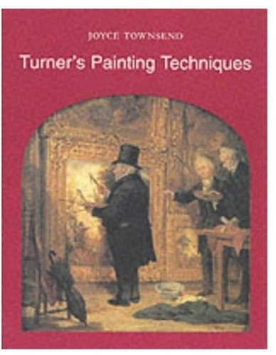 Turner's Painting Techniques (1854372025) by Townsend, Joyce
