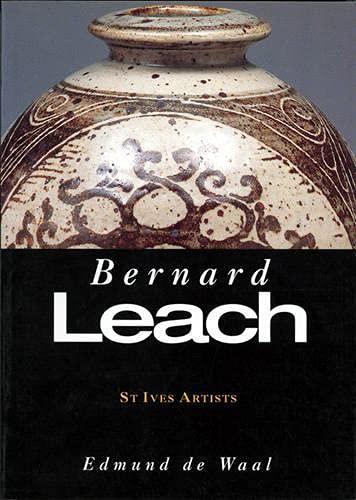 Bernard Leach: De Waal, Edmund; Leach, Bernard; Waal, Edmund De