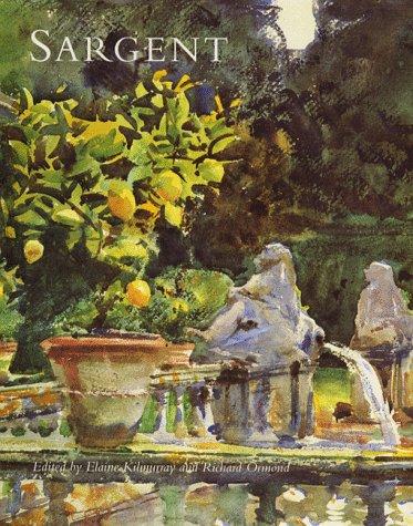 John Singer Sargent: Sargent, John Singer) Kilmurray, Elaine & Richard Ormond (editors); Mary ...