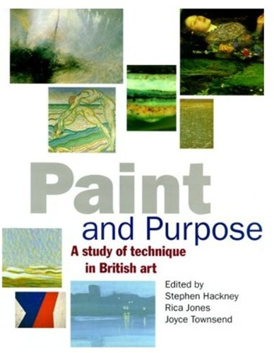 9781854372482: Paint and Purpose: A Study of Technique in British Art