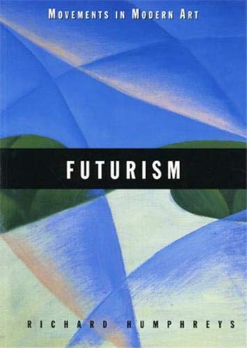 9781854372536: Futurism (Movements in Modern Art)