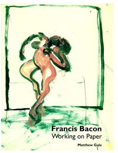 9781854372802: Francis Bacon: Working on Paper