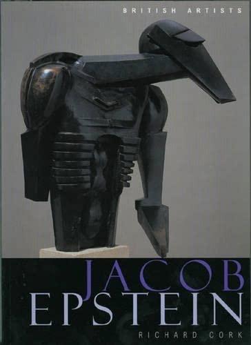 Jacob Epstein (British Artists): Richard Cork