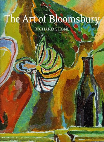 9781854372963: The art of Bloomsbury: Roger Fry, Vanessa Bell and Duncan Grant