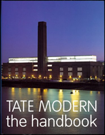 9781854373120: Tate Modern the Handbook /Anglais