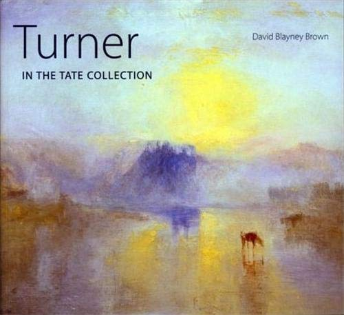 Turner: in the Tate Collection: Brown, David Blayney