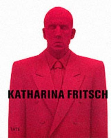 Katharina Fritsch: Fritsch, Katharina;Blazwick, Iwona;Kunstsammlung Nordrhein-Westfalen (Germany);...