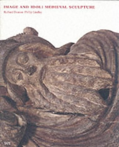 9781854374004: Image and Idol: Medieval Sculpture