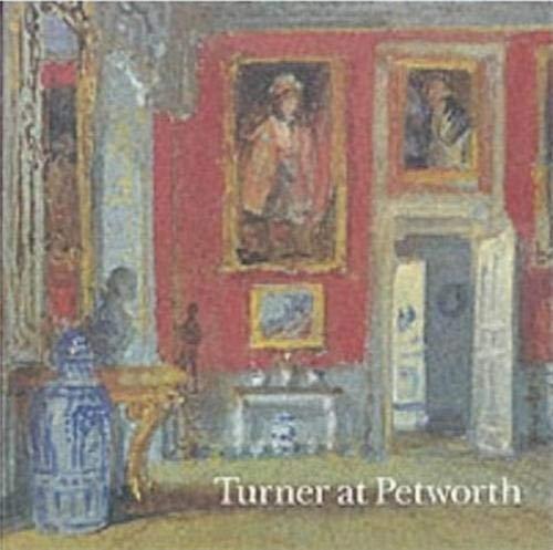 9781854374134: Turner at Petworth