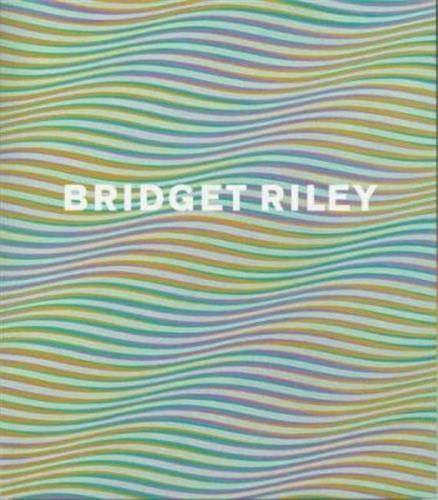 9781854374554: Bridget Riley (Paperback) /Anglais