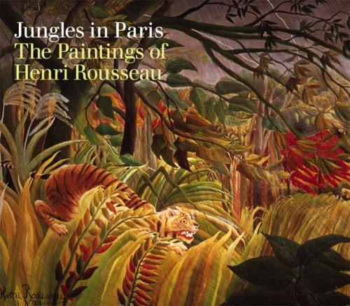 Henri Rousseau. Jungles in Paris.: Frances Morris, Christopher Green