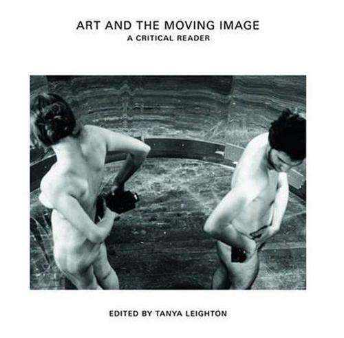9781854376251: Art and the Moving Image: A Critical Reader