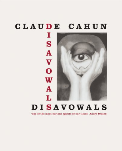Disavowals: Cahun, Claude