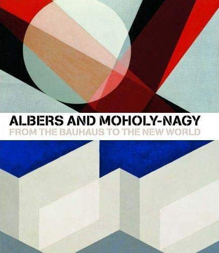 9781854376381: Albers and Moholy-Nagy
