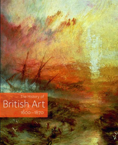9781854376510: The History of British Art: 1600 - 1870: 2