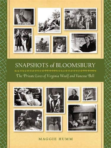 9781854376725: Snapshots of Bloomsbury the Private Lives of Virginia Woolf and Vanessa Bell /Anglais