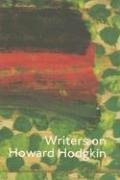 9781854376749: Writers on Howard Hodgkin