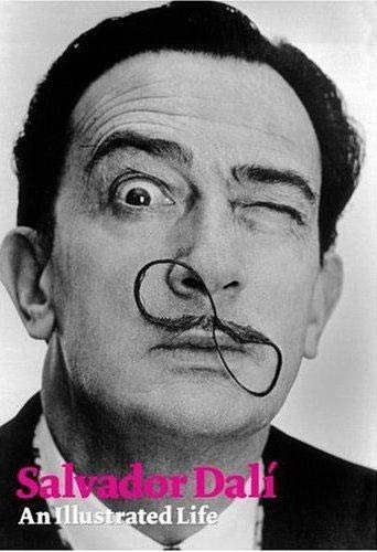9781854377593: Salvador Dali: An Illustrated Life