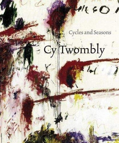 9781854377692: Cy Twombly: Cycles and Seasons