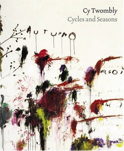 9781854377876: Cy Twombly: Cycles and Seasons