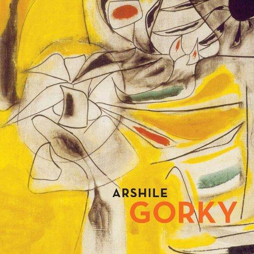 Arshile Gorky: Artist) Arshile Gorky,