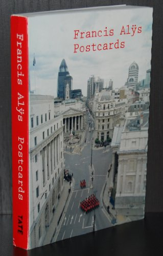 Francis Alys: Postcards: Godfrey, Mark, Alys,