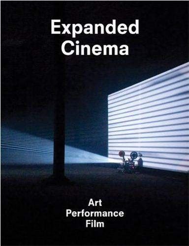 9781854379740: Expanded Cinema: Art, Performance, Film