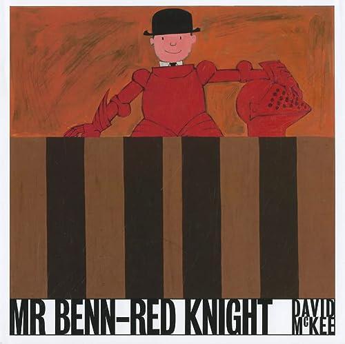 Mr Benn - Red Knight: David McKee