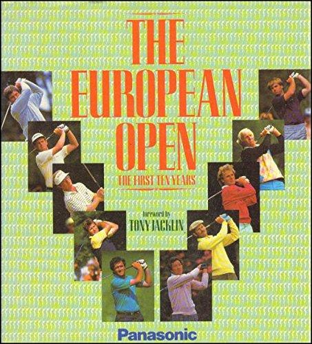 The European Open: The first Ten Years: Laidlaw, Renton (Editor)