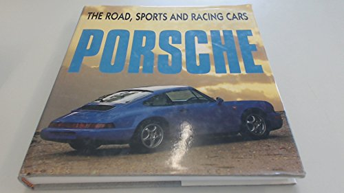9781854431042: Porsche: The Road, Sports and Racing Cars