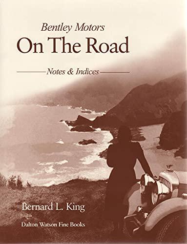 9781854431363: Bentley Motors: On the Road.