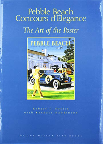 9781854432018: Pebble Beach Concours D'elegance: The Art of the Poster