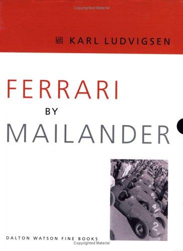 Ferrari by Mailander (9781854432131) by Ludvigsen, Karl E.