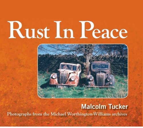Rust in Peace: Photographs from the Mike Worthington-Williams Archives: Tucker, Malcolm
