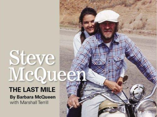 Steve McQueen The Last Mile: McQueen, Barbara; Terrill,