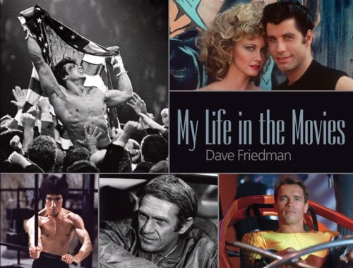 My Life in the Movies (SIGNED): Friedman, Dave