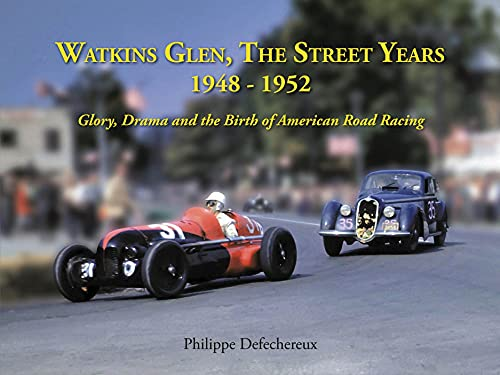 Watkins Glenn the Street Years: Defechereaux, Philip