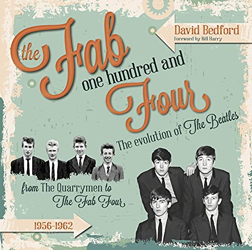 9781854432643: The Fab One Hundred and Four: The Evolution Of The Beatles