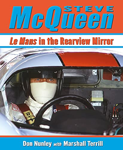 Steve McQueen: Le Mans in the
