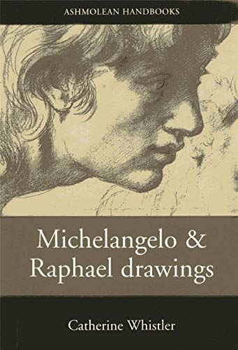 9781854440020: Michelangelo and Raphael Drawings (Ashmolean Handbooks)