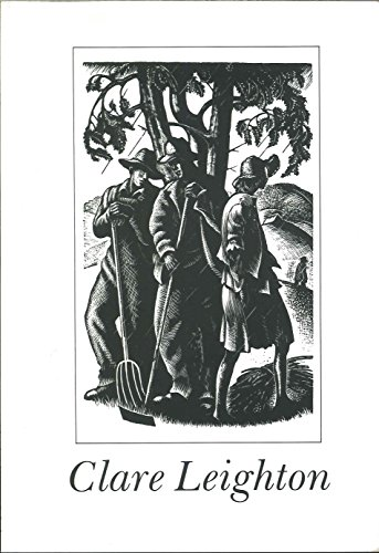 Claire Leighton: Wood Engravings and Drawings: Stevens, Anne, Leighton, David