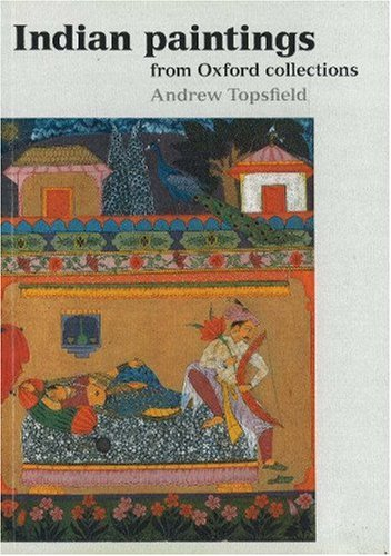 9781854440518: Indian Paintings from Oxford (Ashmolean Handbooks)