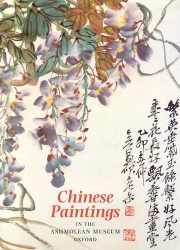 9781854441324: Chinese Paintings: In the Ashmolean Museum Oxford